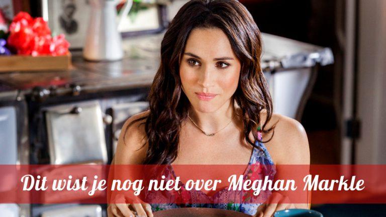 Dit wist je nog niet over Meghan Markle