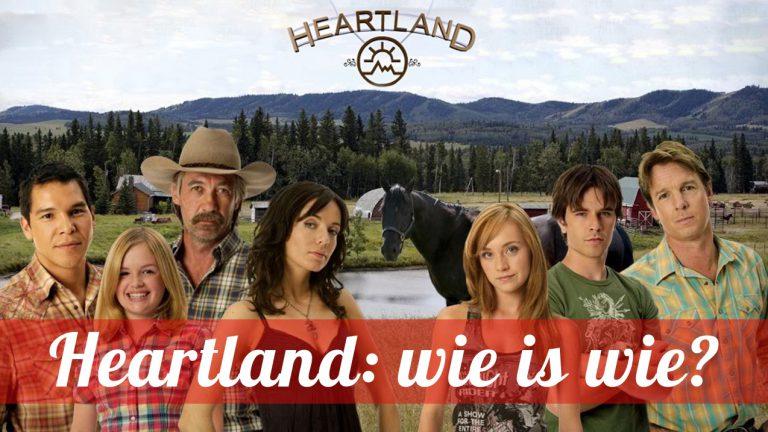Heartland: wie is wie?