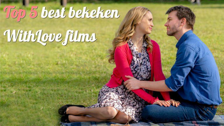 Top 5 best bekeken WithLove films van dit moment
